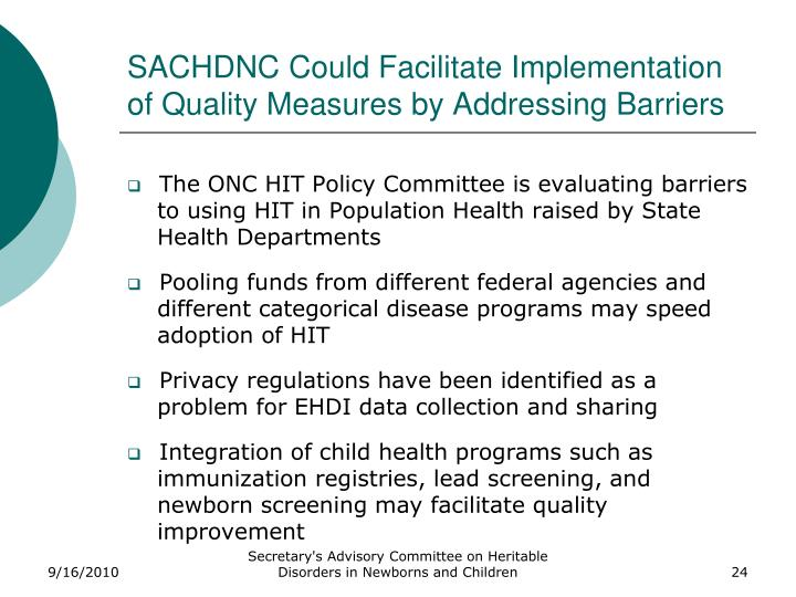 SACHDNC Could Facilitate Implementation of Quality Measures by Addressing Barriers
