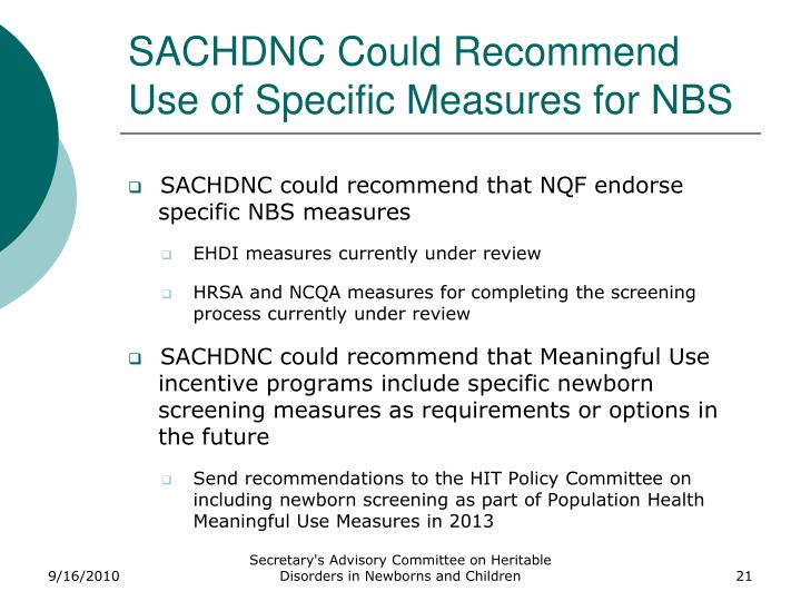 SACHDNC Could Recommend Use of Specific Measures for NBS