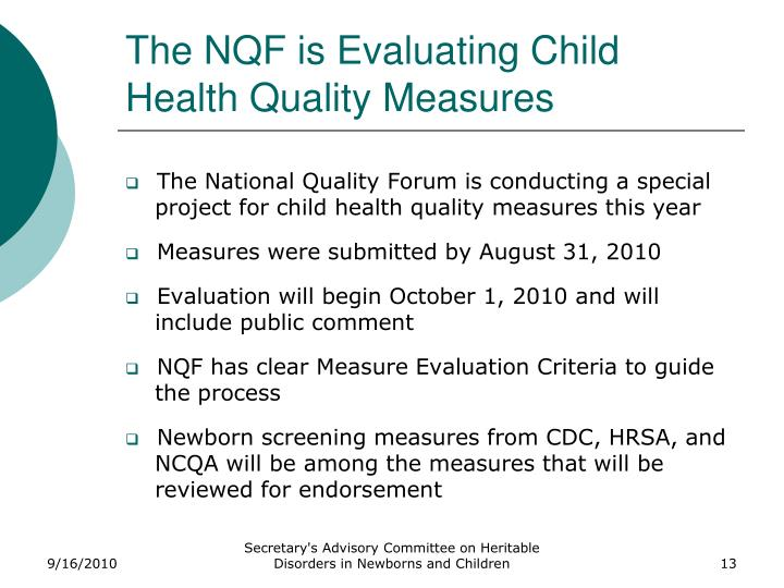 The NQF is Evaluating Child Health Quality Measures