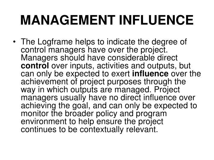 MANAGEMENT INFLUENCE