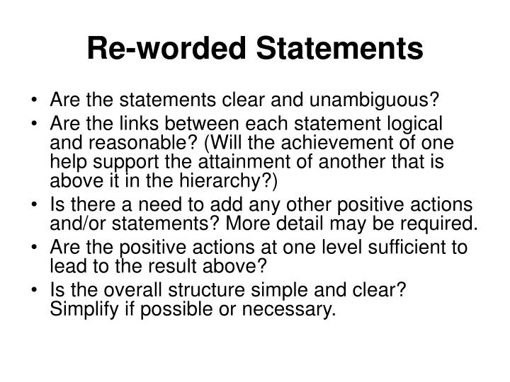 Re-worded Statements