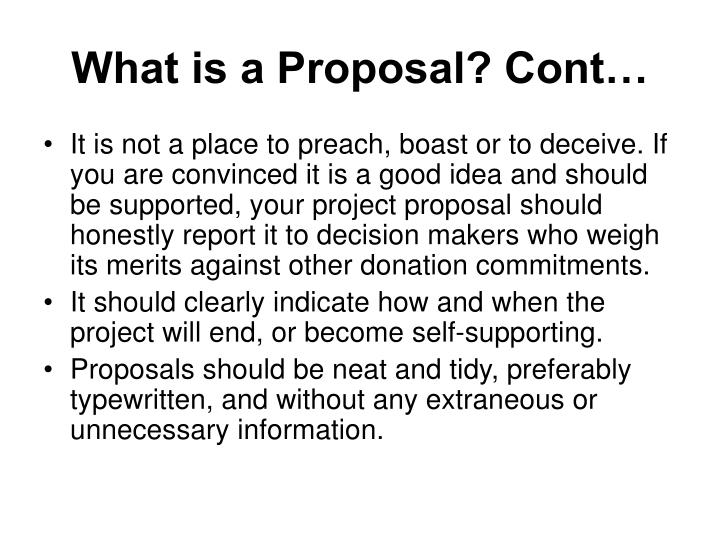 What is a Proposal? Cont…