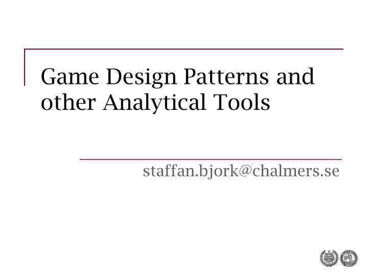 game design patterns and other analytical tools n.