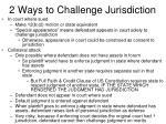 2 ways to challenge jurisdiction