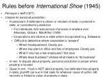 rules before international shoe 1945