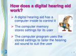 how does a digital hearing aid work