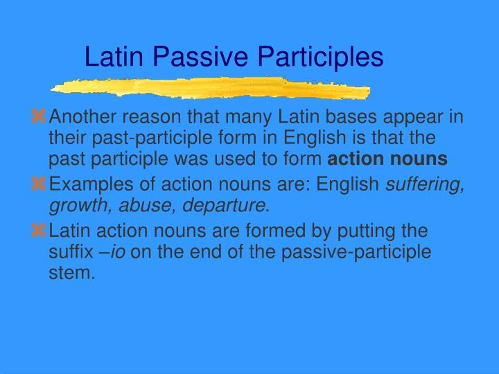 Latin Passive Participles