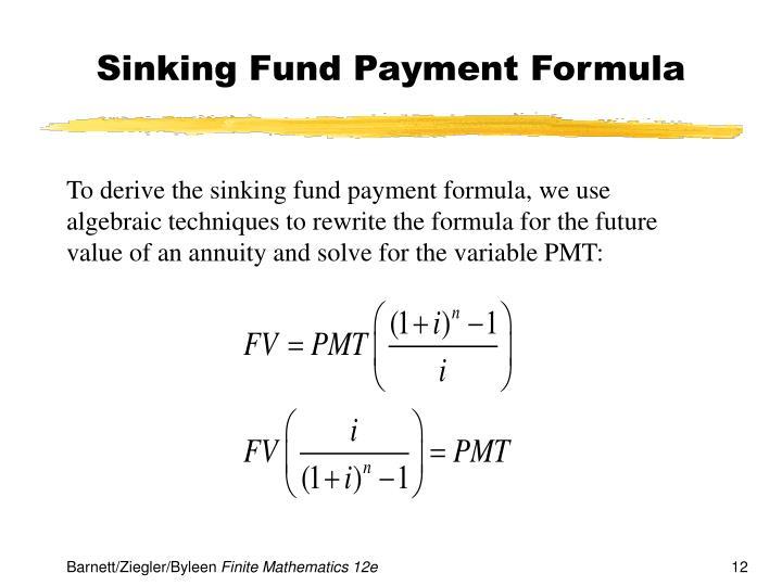 Sinking Fund Payment Formula