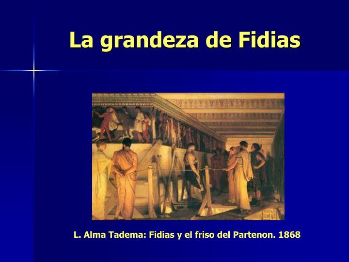 La grandeza de Fidias
