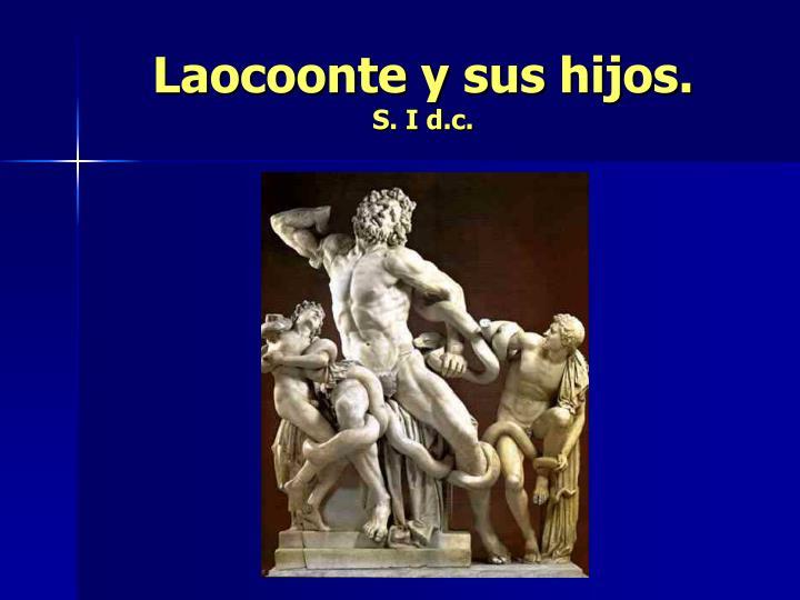 Laocoonte y sus hijos.