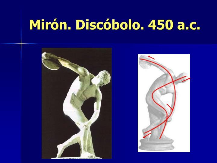 Mirón. Discóbolo. 450 a.c.