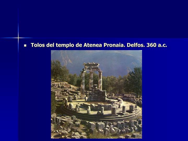 Tolos del templo de Atenea Pronaia. Delfos. 360 a.c.