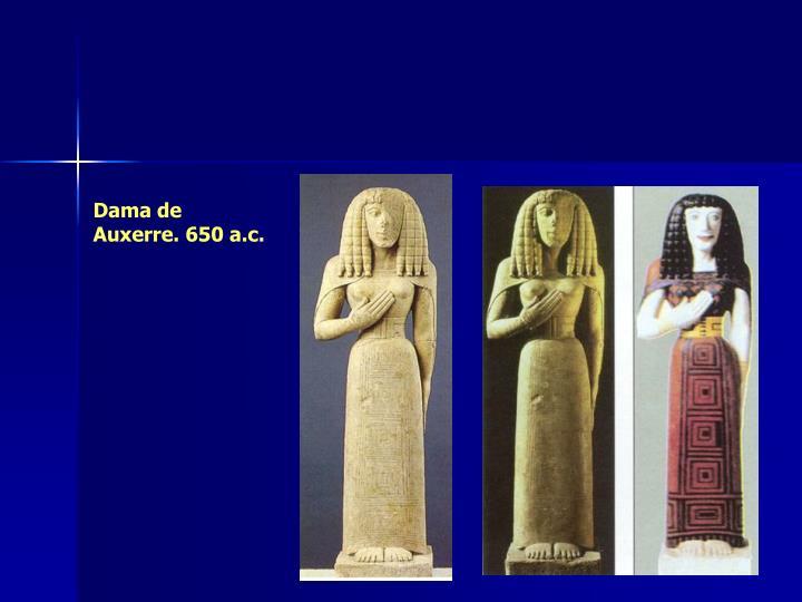 Dama de Auxerre. 650 a.c.