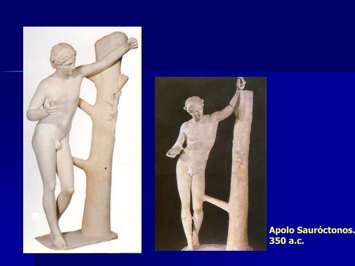 Apolo Sauróctonos. 350 a.c.