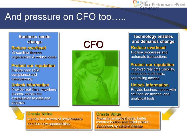 And pressure on cfo too