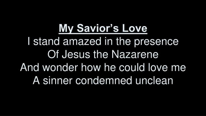 My Savior's Love