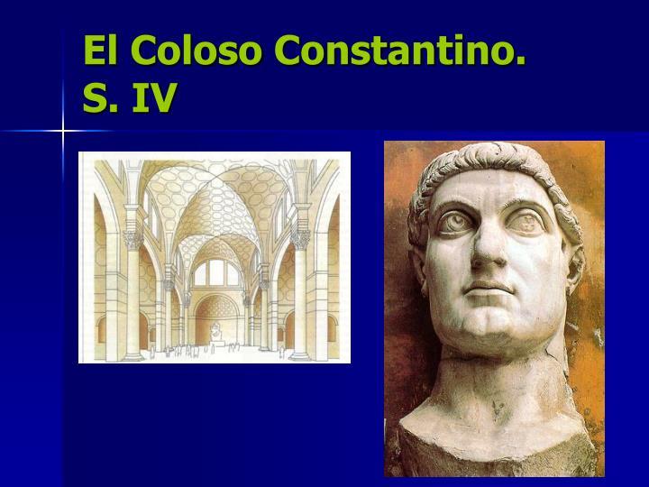 El Coloso Constantino.