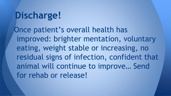 Discharge!