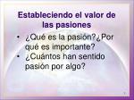 estableciendo el valor de las pasiones