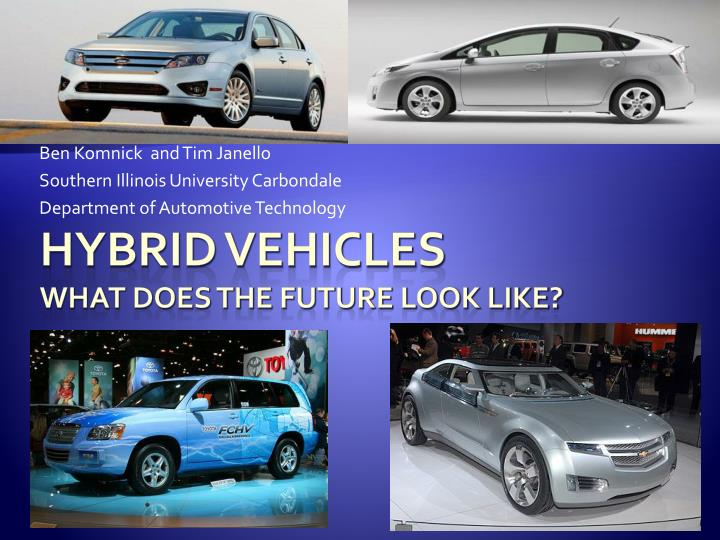 thesis for hybrid cars Hybrid car a hybrid car is a motor vehicle that uses two or more different sources of power in most hybrids, you will find an internal combustion engine in addition to an electrical motor depending on how the vehicle is driven and the availability of power, the car uses gasoline and battery power alternately.