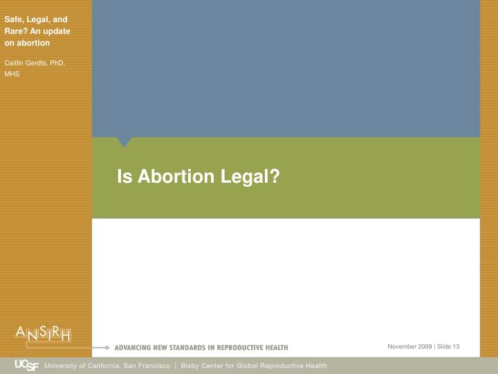 Is Abortion Legal?