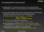 complicated ui command