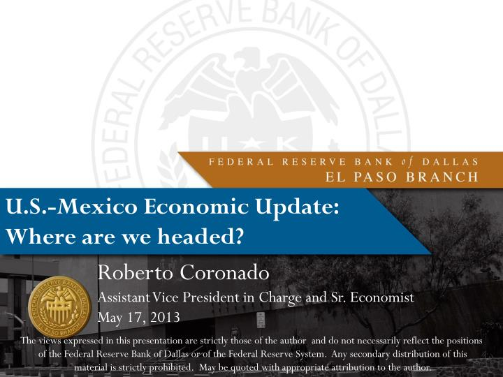 u s mexico economic update where are we headed