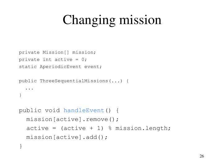 Changing mission