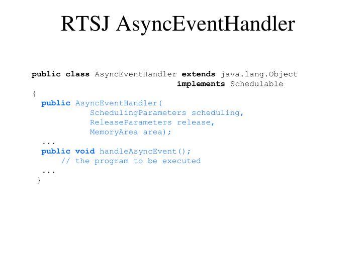 RTSJ AsyncEventHandler