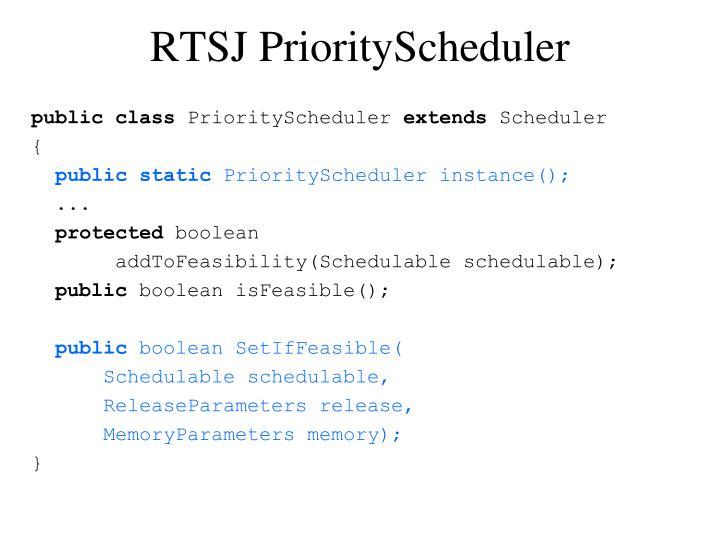 RTSJ PriorityScheduler