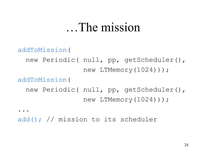 …The mission