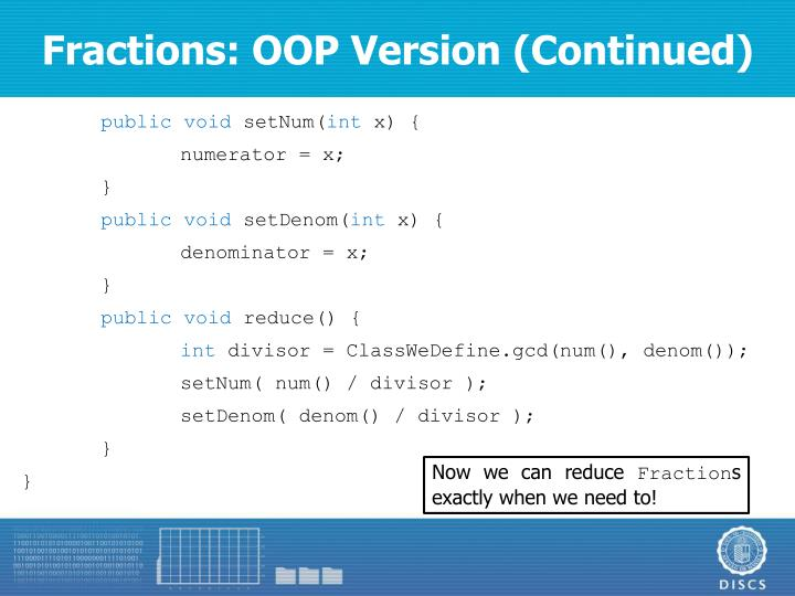 Fractions: OOP Version (Continued)