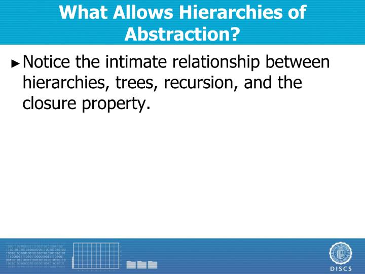 What Allows Hierarchies of Abstraction?