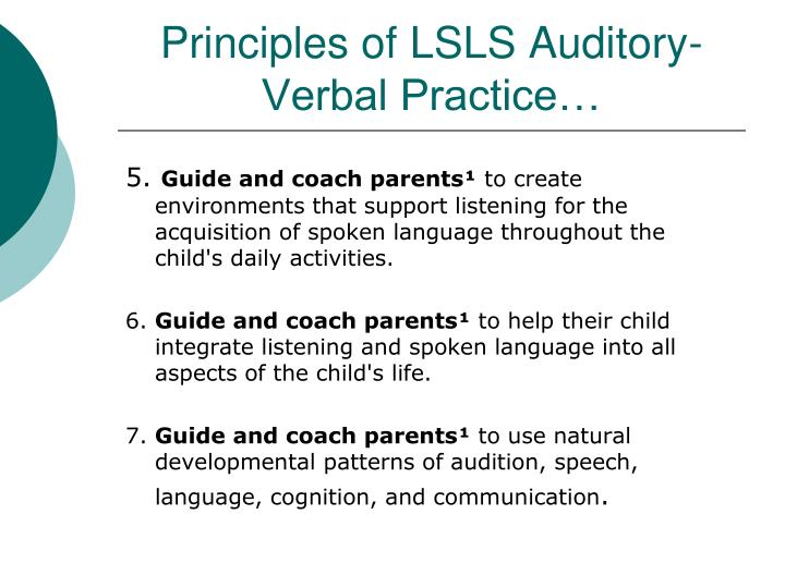 Principles of lsls auditory verbal practice1