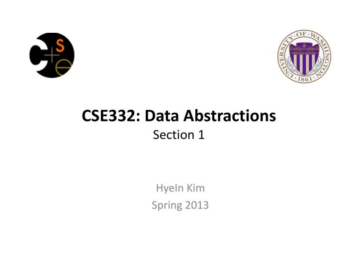 cse332 data abstractions section 1 n.