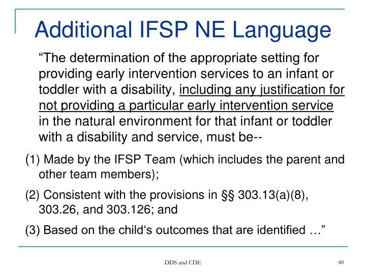 Additional IFSP NE Language