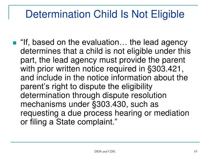 Determination Child Is Not Eligible