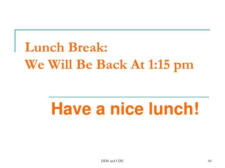 Lunch Break: