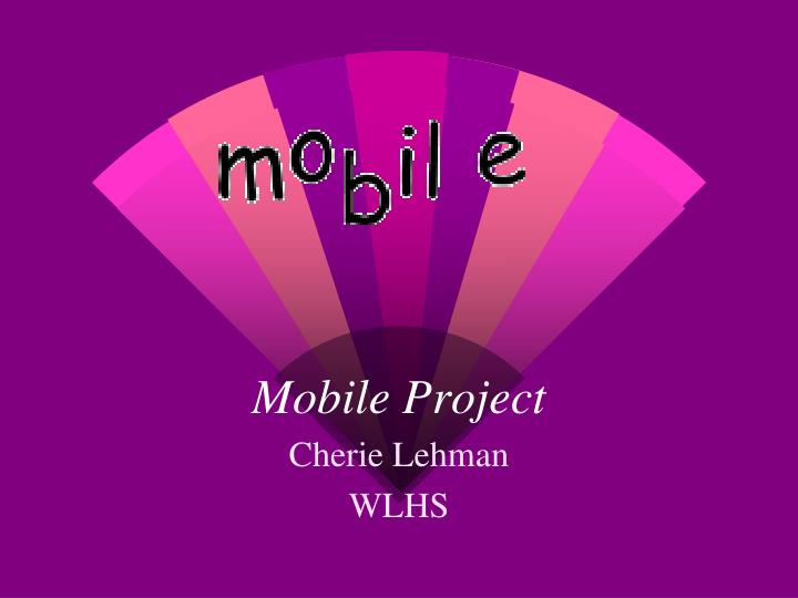 mobile project