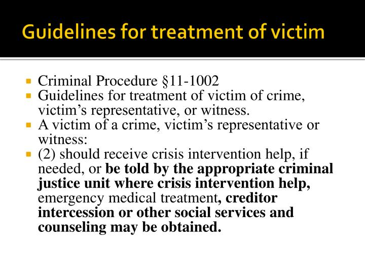 Guidelines for treatment of victim