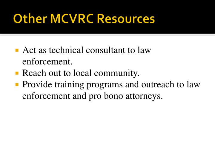 Other MCVRC Resources