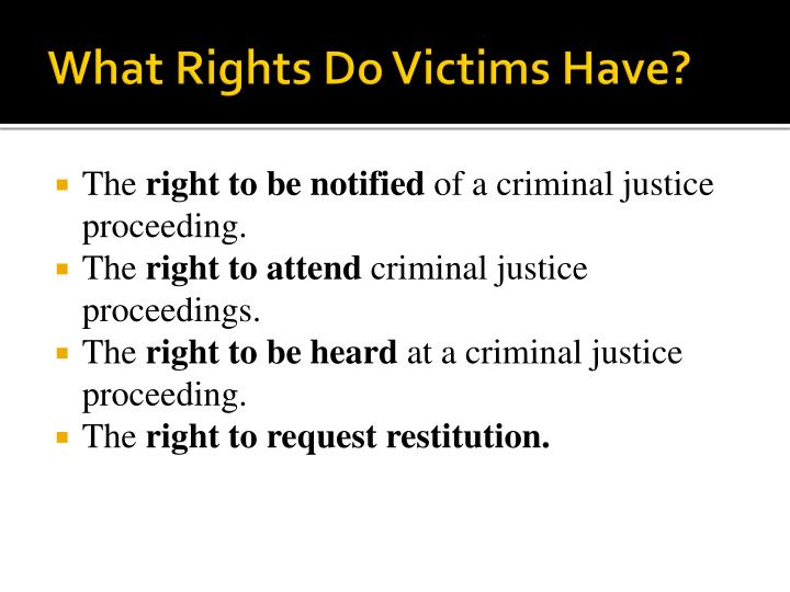 What Rights Do Victims Have?