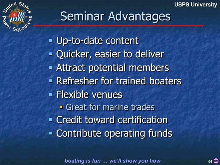 Seminar Advantages