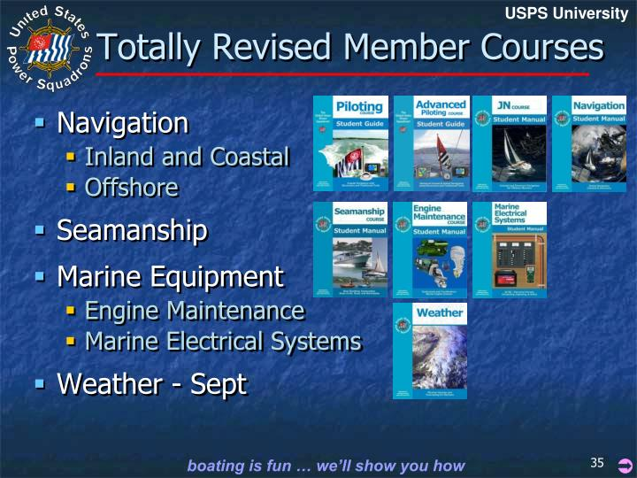 Totally Revised Member Courses