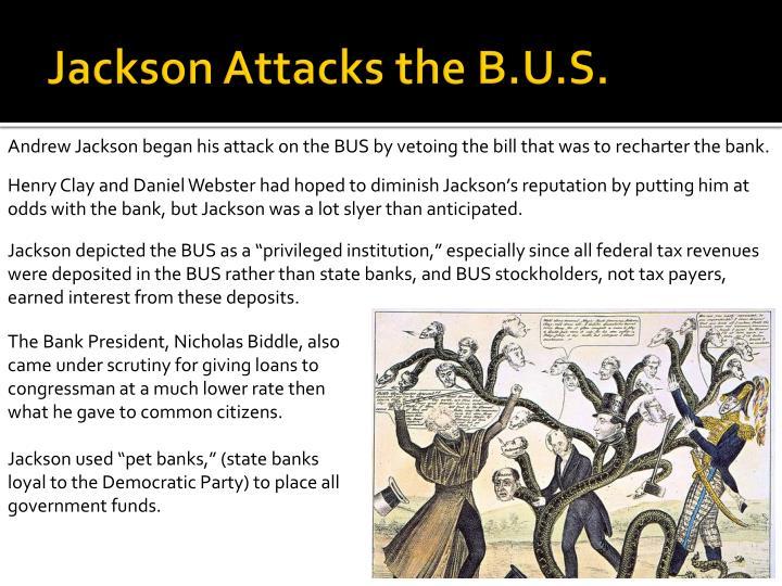 Jackson Attacks the B.U.S.