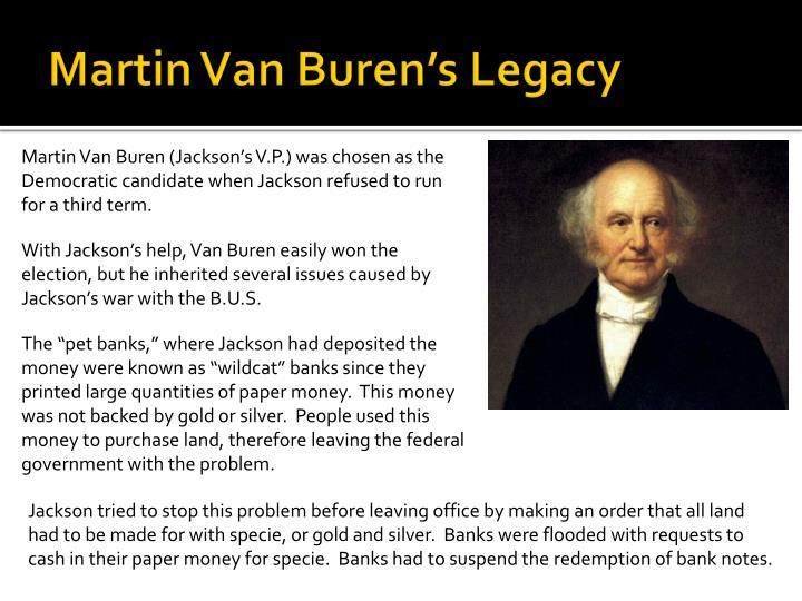 Martin Van Buren's Legacy