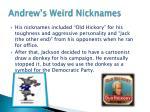andrew s weird nicknames