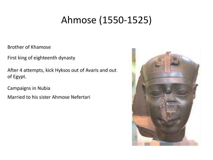 Ahmose (1550-1525)