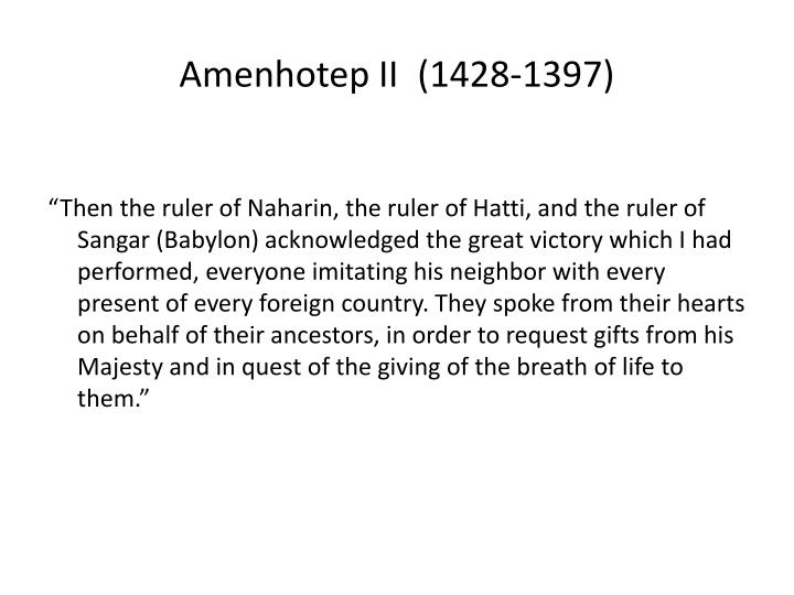 Amenhotep II(1428-1397)