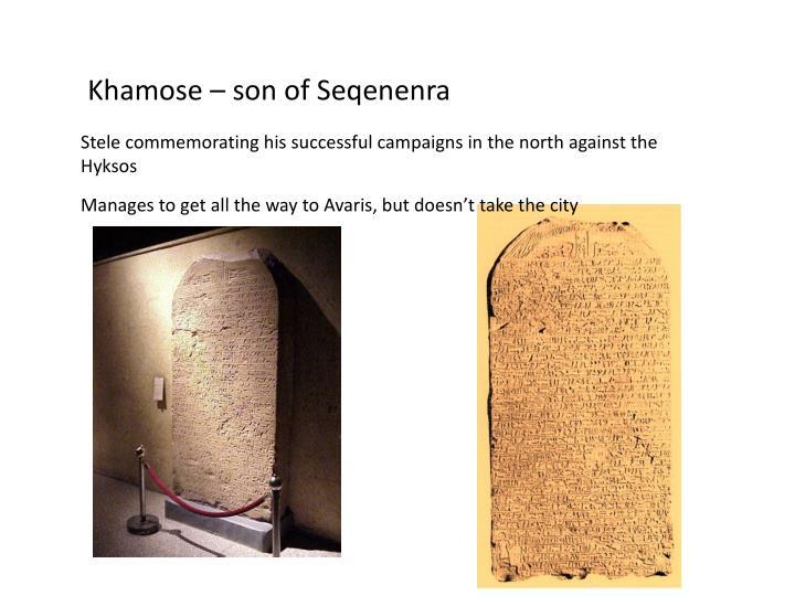 Khamose – son of Seqenenra